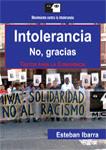 Intolerancia. No, gracias